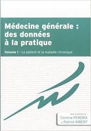 Amazon.fr - Médecine générale : des données à la pratique : Tome 1 ...